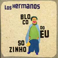 CD Bloco do Eu Sozinho do Los Hermanos