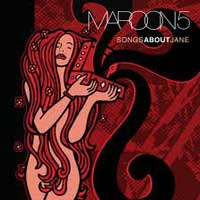 Songs About Jane – Maroon 5