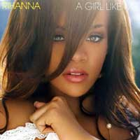 A Girl Like Me – Rihanna