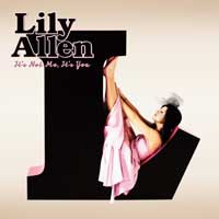 It's Not Me, It's You – Lily Allen