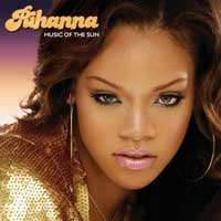 Music of the Sun – Rihanna