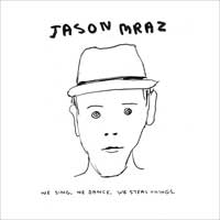 We Sing, We Dance, We Steal Things do Jason Mraz