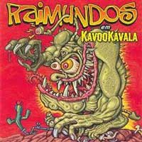 Kavookavala do Raimundos