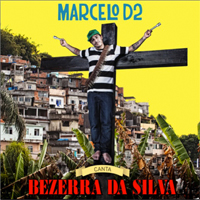Bezerra da Silva do Marcelo D2