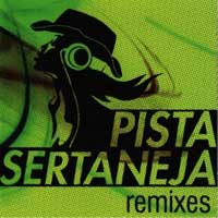 Remixes do Pista Sertaneja