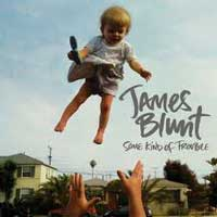 CD Some Kind of Trouble do James Blunt